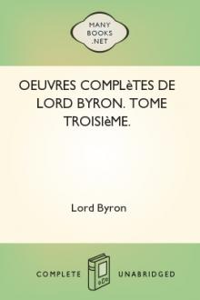 Oeuvres complètes de lord Byron. Tome 3
